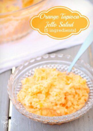 Orange Tapioca Jello Salad {Family Favorite}