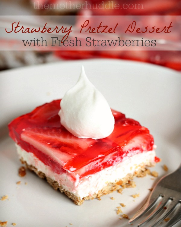 Strawberry Pretzel Dessert with Fresh Strawberries