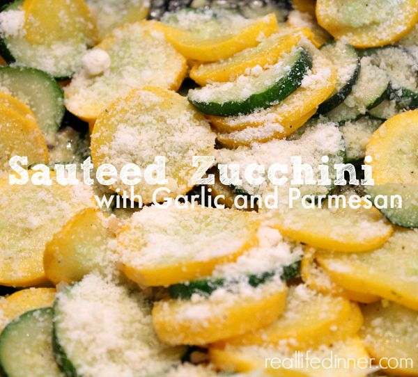 Sauteed-Zucchini-with-garlic-and-parmesan-real-life-dinner