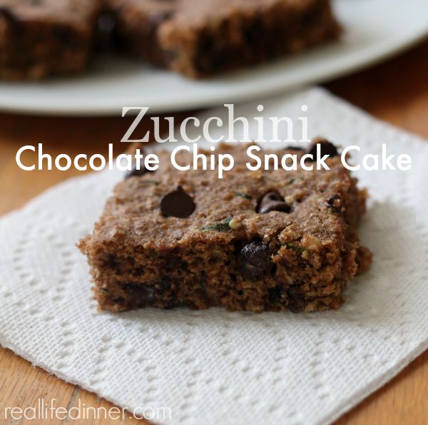 Zucchini Chocolate Chip Snack Cake - Real Life Dinner | Healthy ...