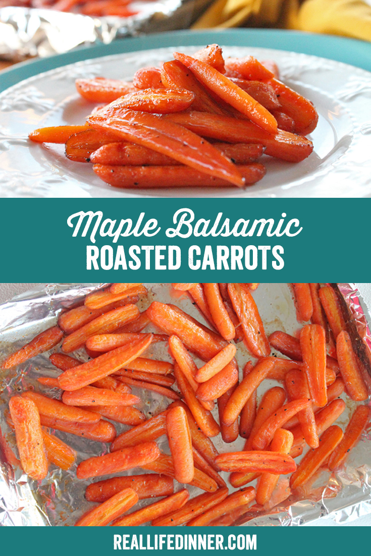 A Pinterest collage photo of Maple Balsamic Roasted Carrots. It has two pictures in it.