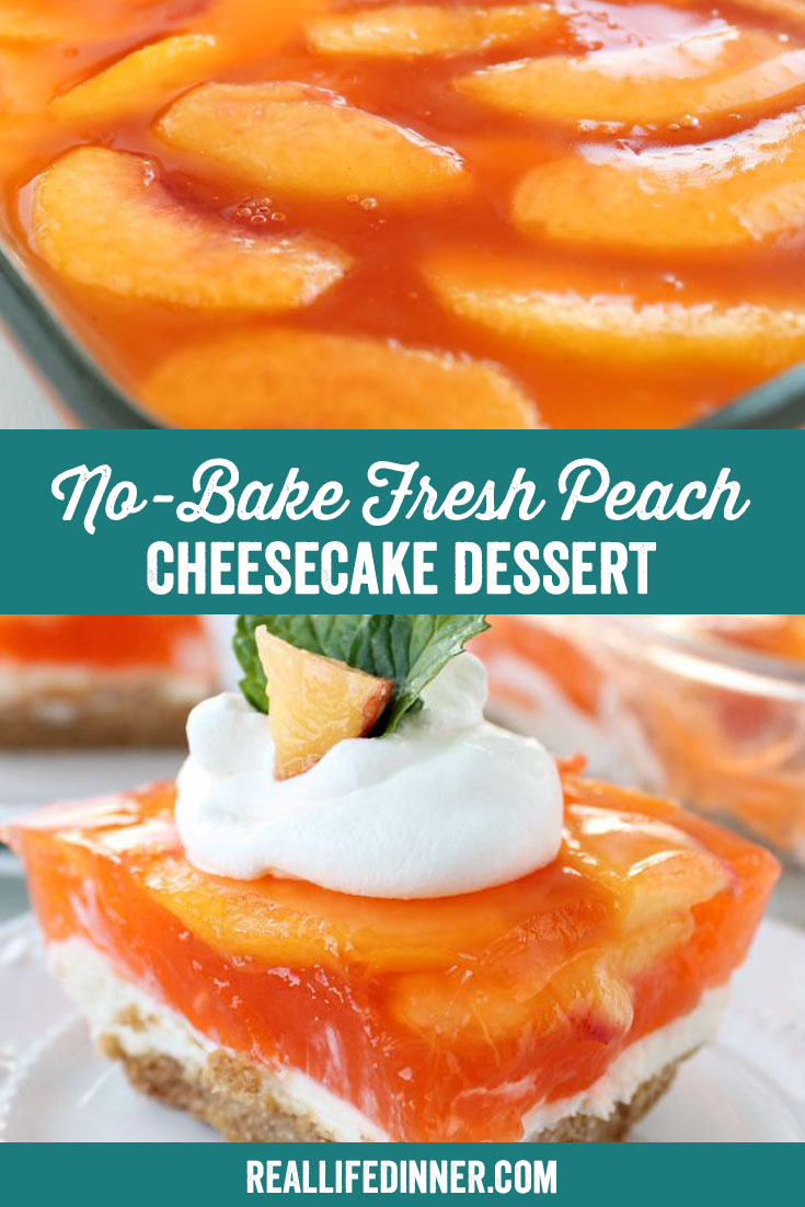 a pinterest collage photo of no-bake fresh peach cheesecake dessert. it has two pictures in it.